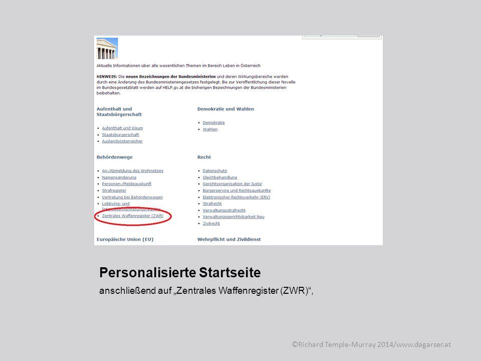 Personalisierte Startseite alternativ kann man von der Startseite aus auch direkt ©Richard Temple-Murray 2014/www.dagarser.at
