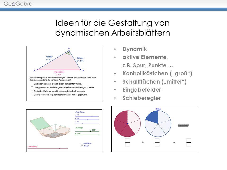 Dynamik aktive Elemente, z.B. Spur, Punkte,... Kontrollkästchen (groß) Schaltflächen (mittel) Eingabefelder Schieberegler Ideen für die Gestaltung von