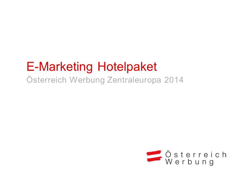 E-Marketing Hotelpaket Österreich Werbung Zentraleuropa 2014