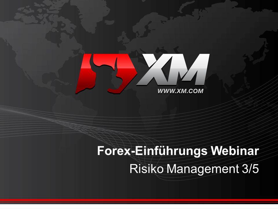 Forex-Einführungs Webinar Risiko Management 3/5