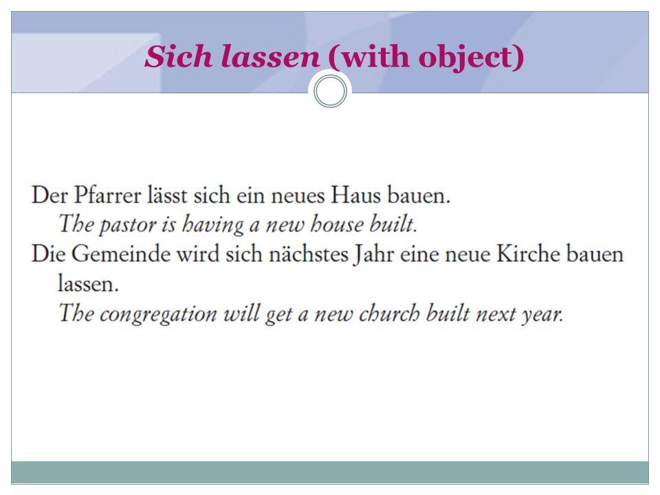 Sich lassen (with object)
