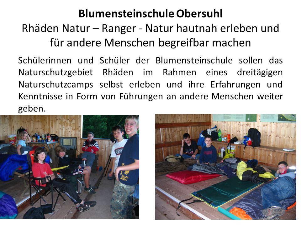Blumensteinschule Obersuhl Rhäden Natur – Ranger - Natur hautnah erleben und für andere Menschen begreifbar machen Schülerinnen und Schüler der Blumen