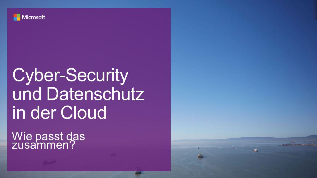 Cyber-Security und Datenschutz in der Cloud Wie passt das zusammen?