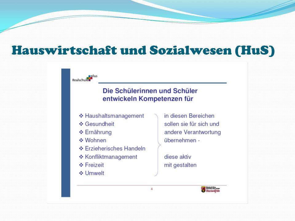 Hauswirtschaft und Sozialwesen (HuS)