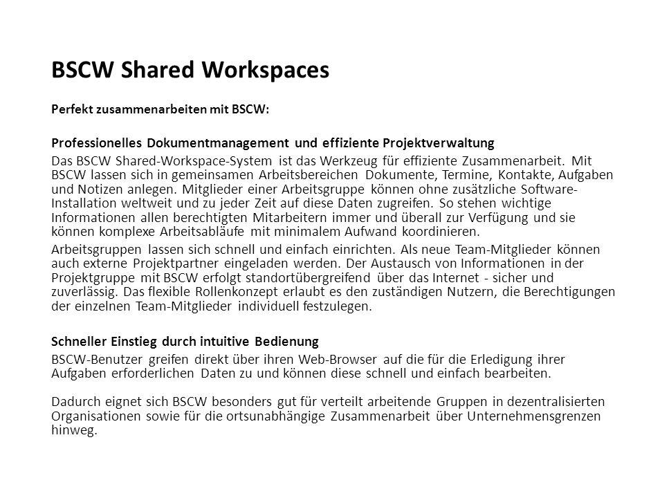 BSCW Shared Workspaces Perfekt zusammenarbeiten mit BSCW: Professionelles Dokumentmanagement und effiziente Projektverwaltung Das BSCW Shared-Workspac