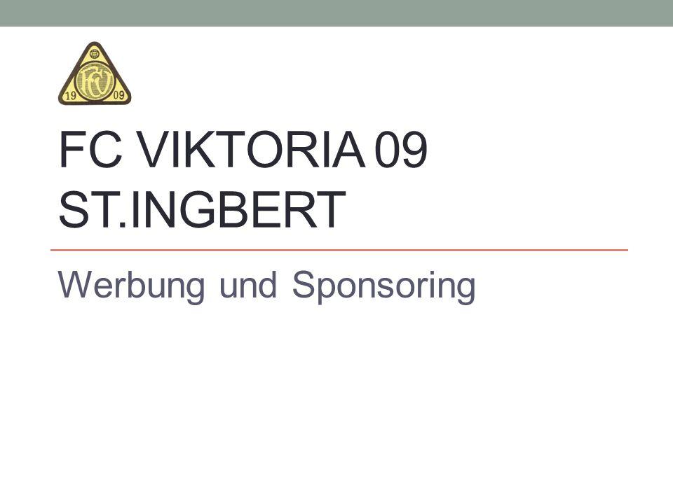 FC VIKTORIA 09 ST.INGBERT Werbung und Sponsoring
