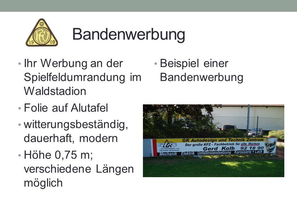 Bandenwerbung Ihr Werbung an der Spielfeldumrandung im Waldstadion Folie auf Alutafel witterungsbeständig, dauerhaft, modern Höhe 0,75 m; verschiedene