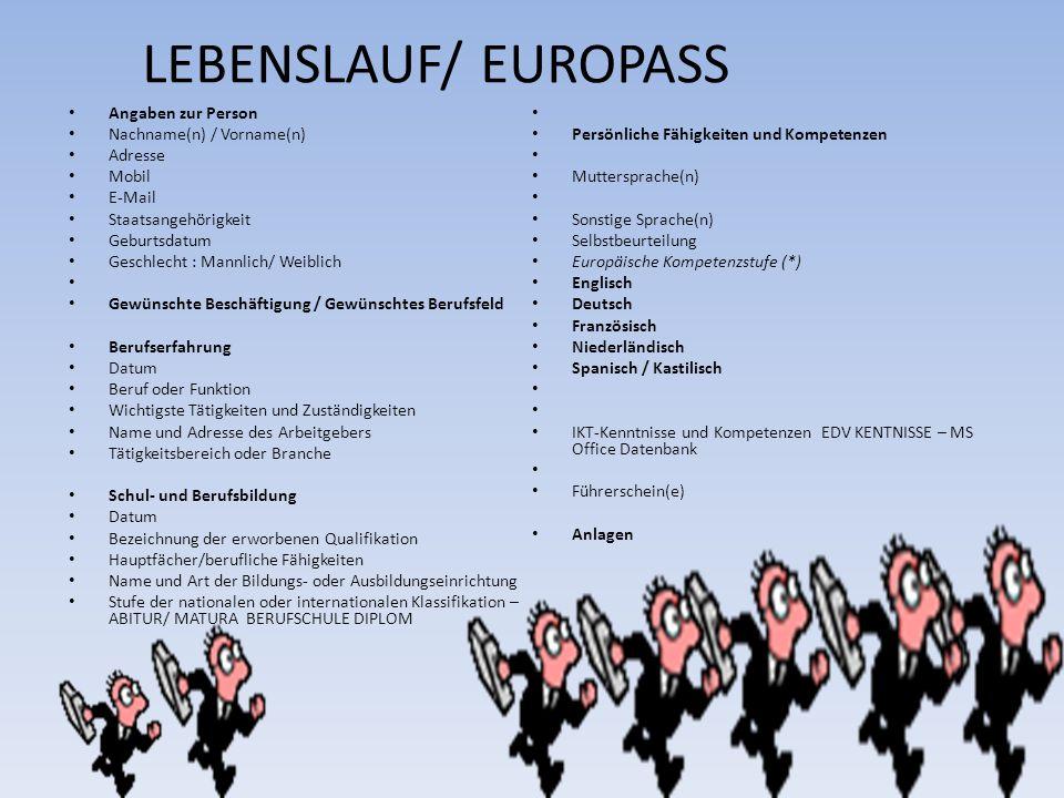 LEBENSLAUF/ EUROPASS Angaben zur Person Nachname(n) / Vorname(n) Adresse Mobil E-Mail Staatsangehörigkeit Geburtsdatum Geschlecht : Mannlich/ Weiblich