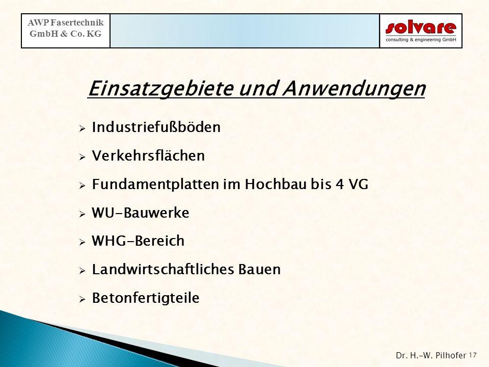 Einsatzgebiete und Anwendungen Industriefußböden Verkehrsflächen Fundamentplatten im Hochbau bis 4 VG WU-Bauwerke WHG-Bereich Landwirtschaftliches Bau