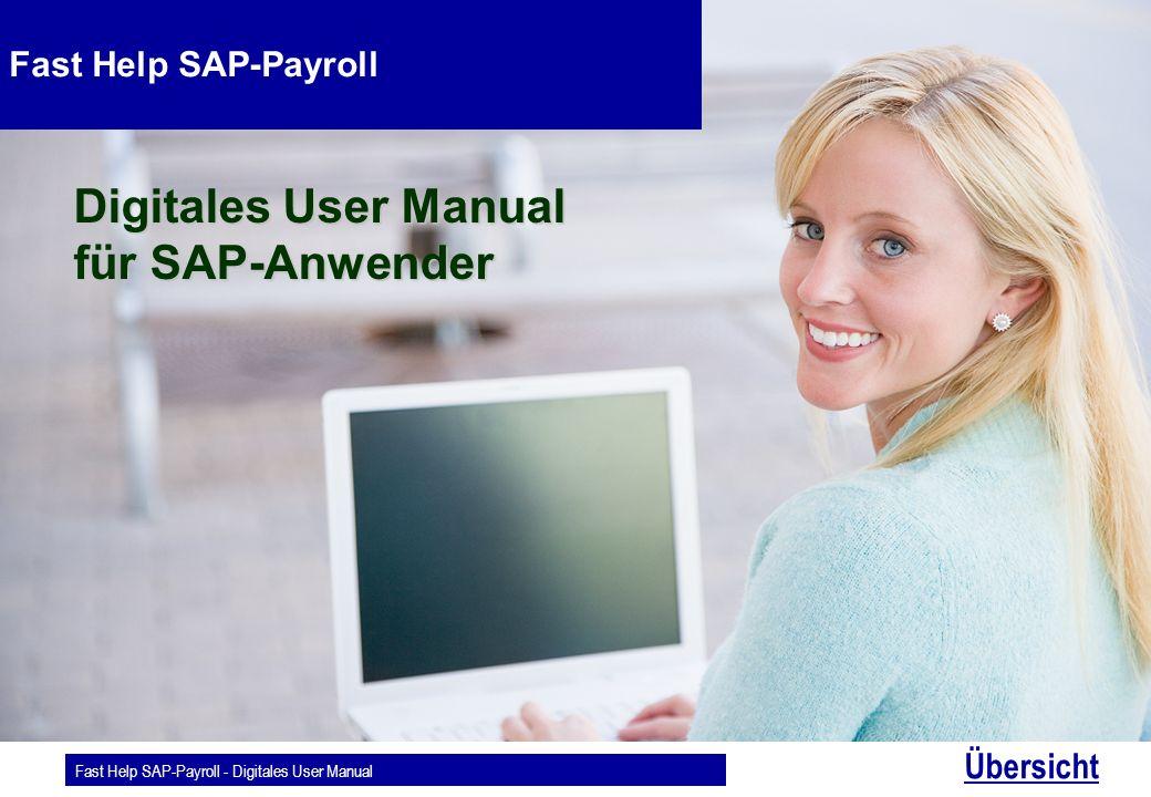 Fast Help SAP-Payroll - Digitales User Manual Übersicht Fast Help SAP-Payroll Digitales User Manual für SAP-Anwender