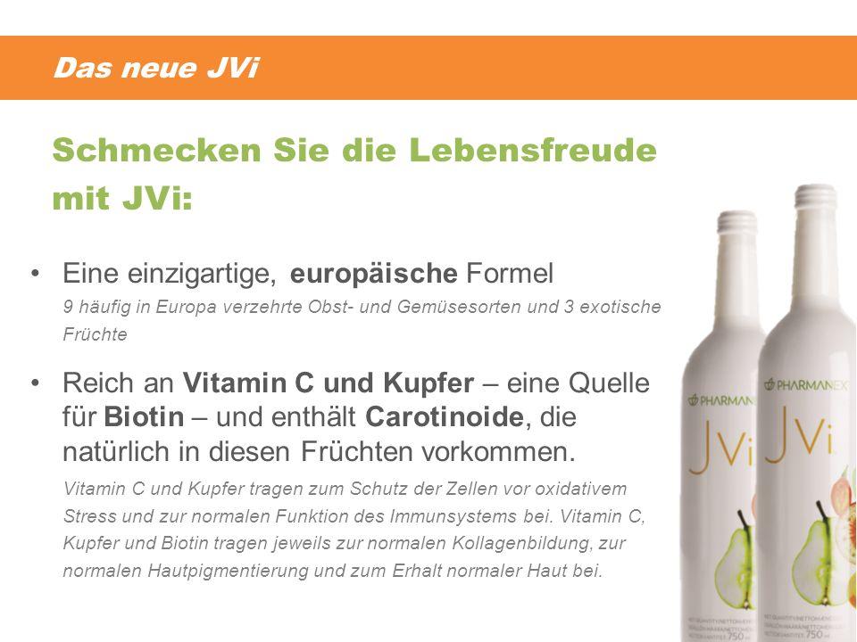 Das neue JVi Eine einzigartige, europäische Formel 9 häufig in Europa verzehrte Obst- und Gemüsesorten und 3 exotische Früchte Reich an Vitamin C und