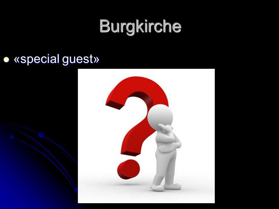 Burgkirche «special guest» «special guest»