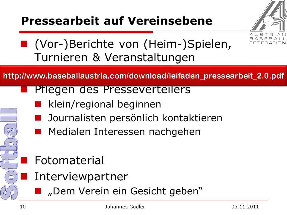 Pressearbeit auf Vereinsebene (Vor-)Berichte von (Heim-)Spielen, Turnieren & Veranstaltungen Pflegen des Presseverteilers klein/regional beginnen Jour