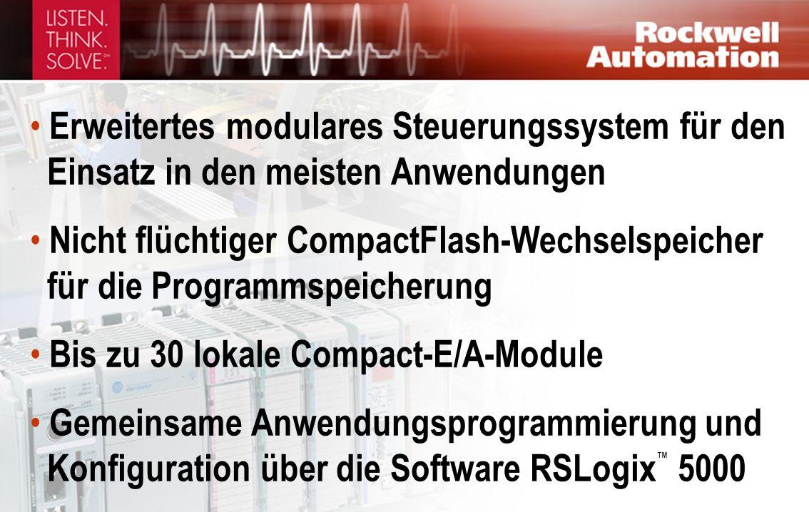 Erweitertes modulares Steuerungssystem für den Einsatz in den meisten Anwendungen Nicht flüchtiger CompactFlash-Wechselspeicher für die Programmspeicherung Bis zu 30 lokale Compact-E/A-Module Gemeinsame Anwendungsprogrammierung und Konfiguration über die Software RSLogix 5000