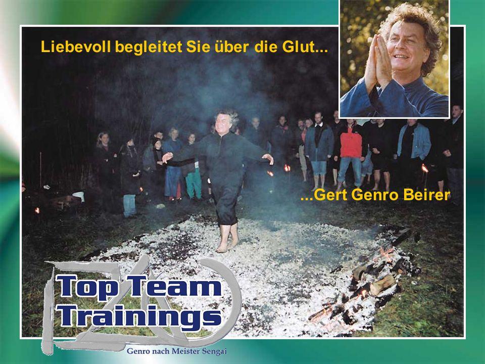 Liebevoll begleitet Sie über die Glut......Gert Genro Beirer