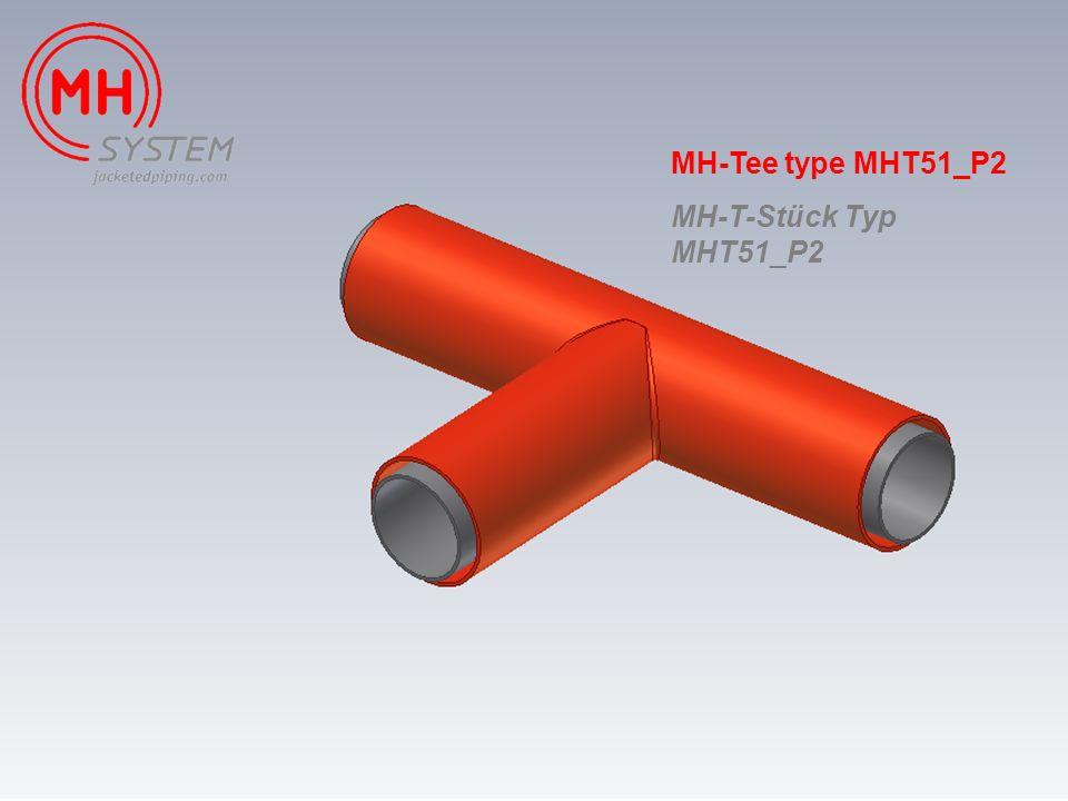 MH-Tee type MHT51_P2 MH-T-Stück Typ MHT51_P2