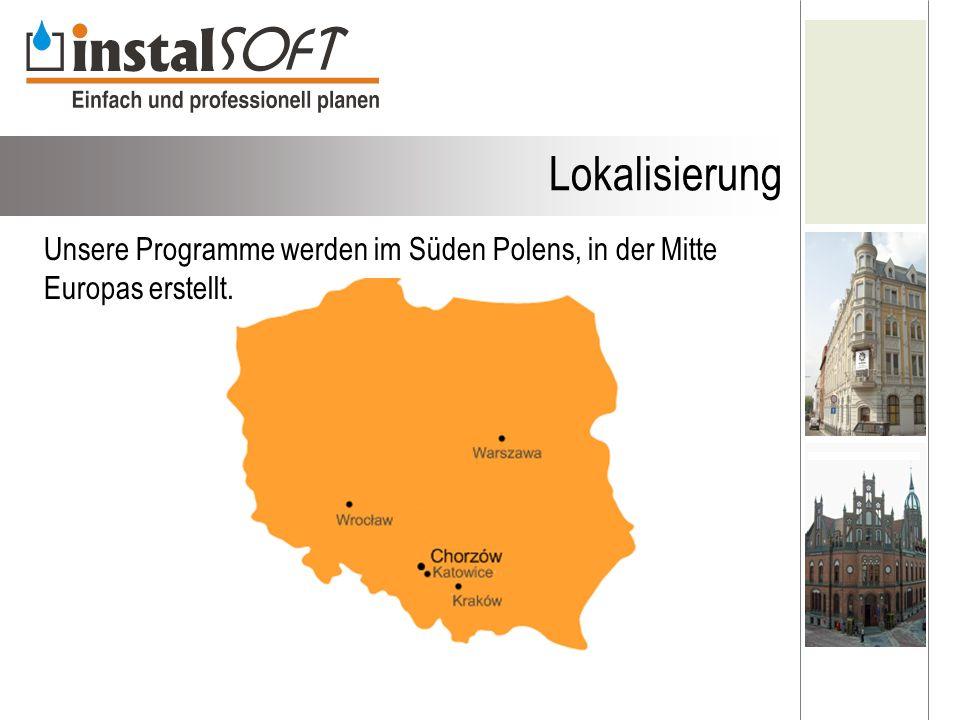 Unsere Programme werden im Süden Polens, in der Mitte Europas erstellt. Lokalisierung