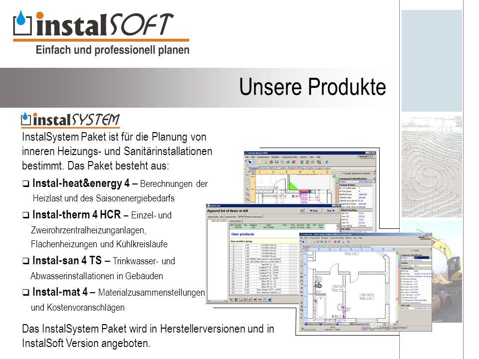 Unsere Produkte InstalSystem Paket ist für die Planung von inneren Heizungs- und Sanitärinstallationen bestimmt.