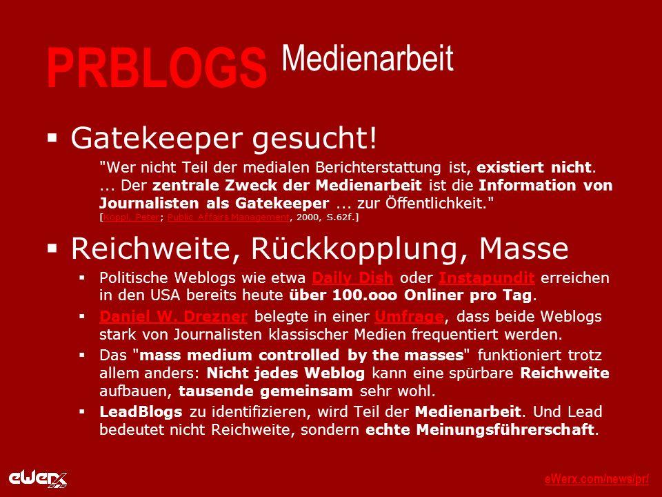 eWerx.com/news/pr/eWerx.com/news/pr/_ PRBLOGS Medienarbeit Gatekeeper gesucht.
