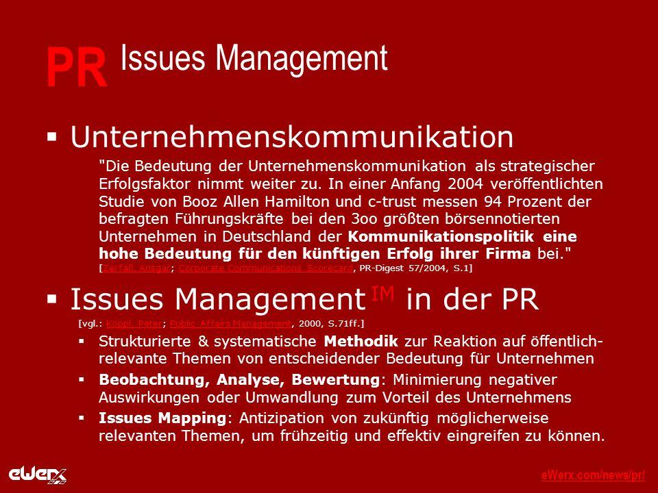 eWerx.com/news/pr/eWerx.com/news/pr/_ PR Issues Management Unternehmenskommunikation Die Bedeutung der Unternehmenskommunikation als strategischer Erfolgsfaktor nimmt weiter zu.