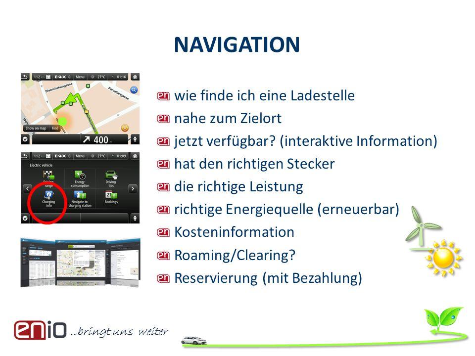…bringt uns weiter wie finde ich eine Ladestelle nahe zum Zielort jetzt verfügbar? (interaktive Information) hat den richtigen Stecker die richtige Le