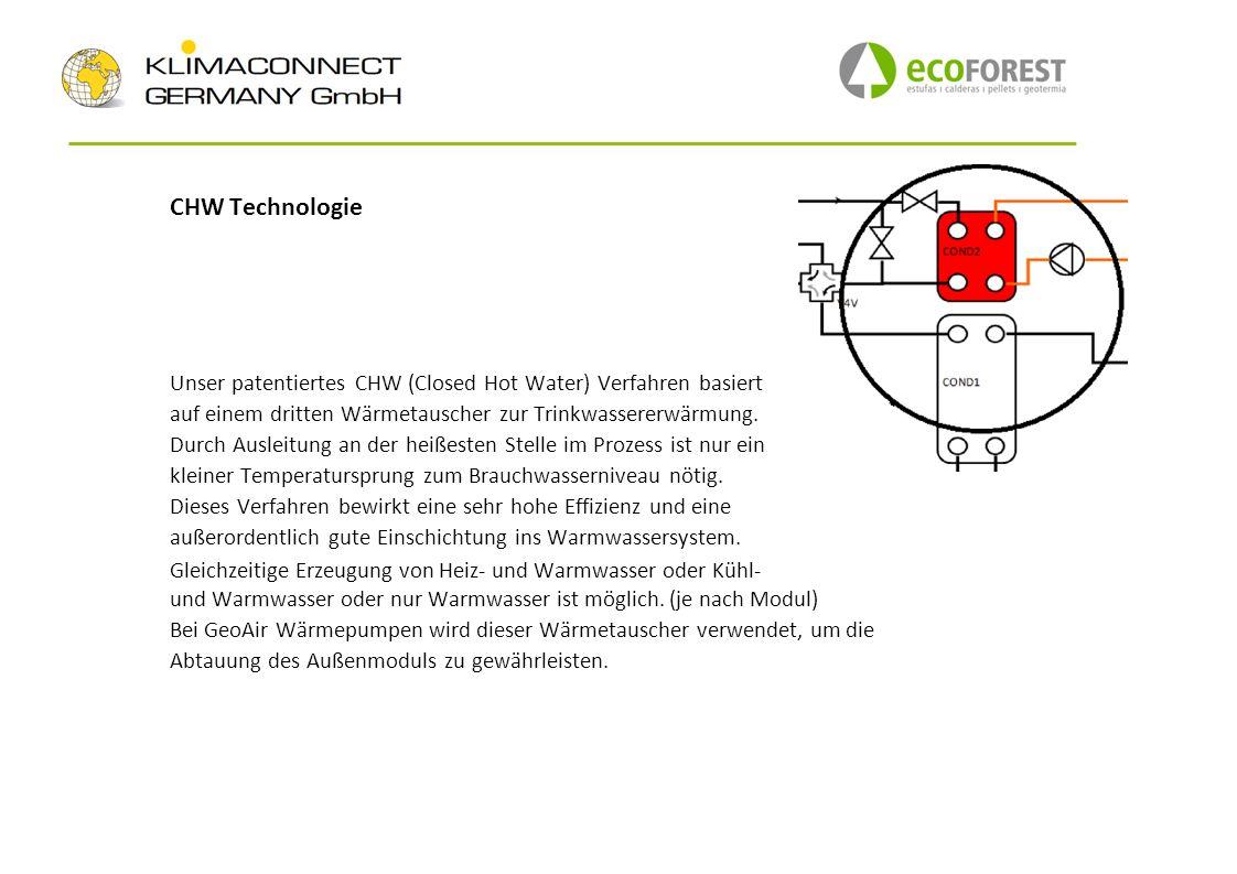 CHW Technologie Unser patentiertes CHW (Closed Hot Water) Verfahren basiert auf einem dritten Wärmetauscher zur Trinkwassererwärmung. Durch Ausleitung