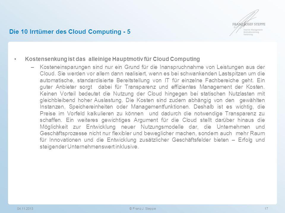 Die 10 Irrtümer des Cloud Computing - 5 Kostensenkung ist das alleinige Hauptmotiv für Cloud Computing –Kosteneinsparungen sind nur ein Grund für die