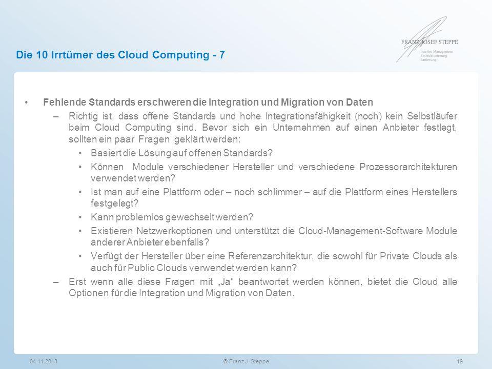Die 10 Irrtümer des Cloud Computing - 7 Fehlende Standards erschweren die Integration und Migration von Daten –Richtig ist, dass offene Standards und