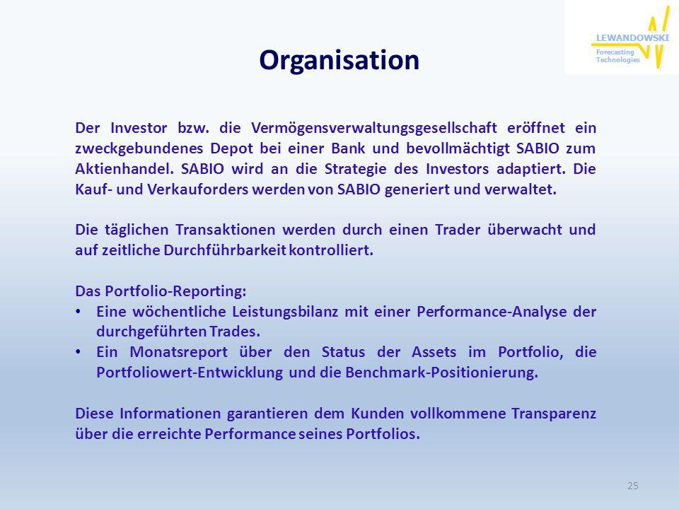 Organisation Der Investor bzw. die Vermögensverwaltungsgesellschaft eröffnet ein zweckgebundenes Depot bei einer Bank und bevollmächtigt SABIO zum Akt