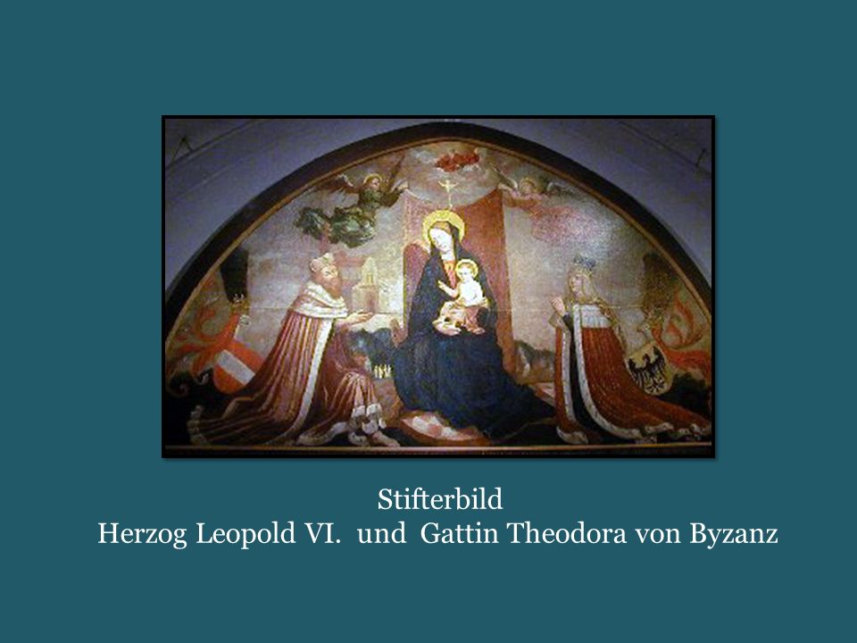 Stifterbild Herzog Leopold VI. und Gattin Theodora von Byzanz