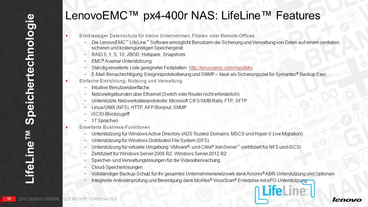10 LifeLine Speichertechnologie 10 2013 LENOVO INTERN.