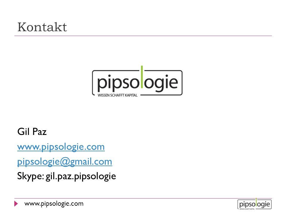 www.pipsologie.com Kontakt Gil Paz www.pipsologie.com pipsologie@gmail.com Skype: gil.paz.pipsologie