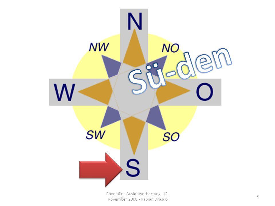 Ortographie Keine Auslautverhärtung in der Schriftweise Wortstammprinzip wird vorgezogen 17 Phonetik - Auslautverhärtung 12.
