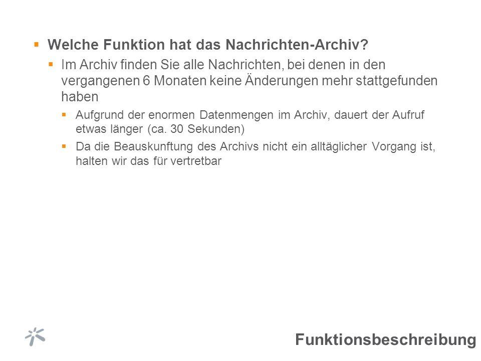 Welche Funktion hat das Nachrichten-Archiv.
