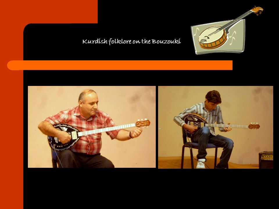 Kurdish folklore on the Bouzouki