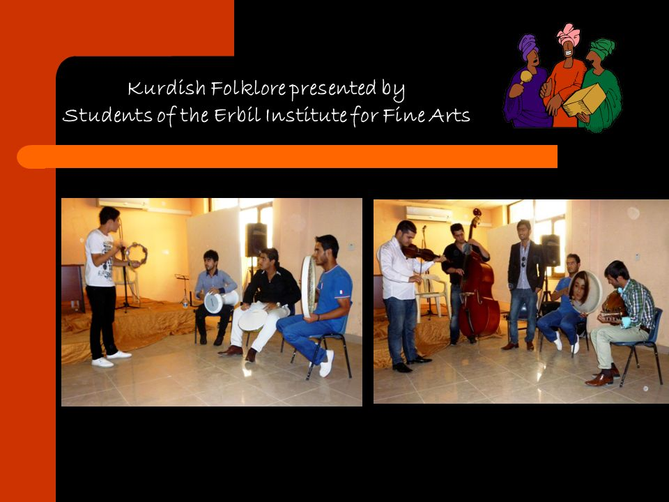 Kurdish Folklore presented by Students of the Erbil Institute for Fine Arts