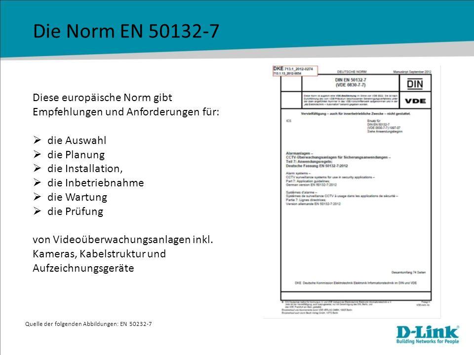 Die Norm EN 50132-7 Diese europäische Norm gibt Empfehlungen und Anforderungen für: die Auswahl die Planung die Installation, die Inbetriebnahme die W