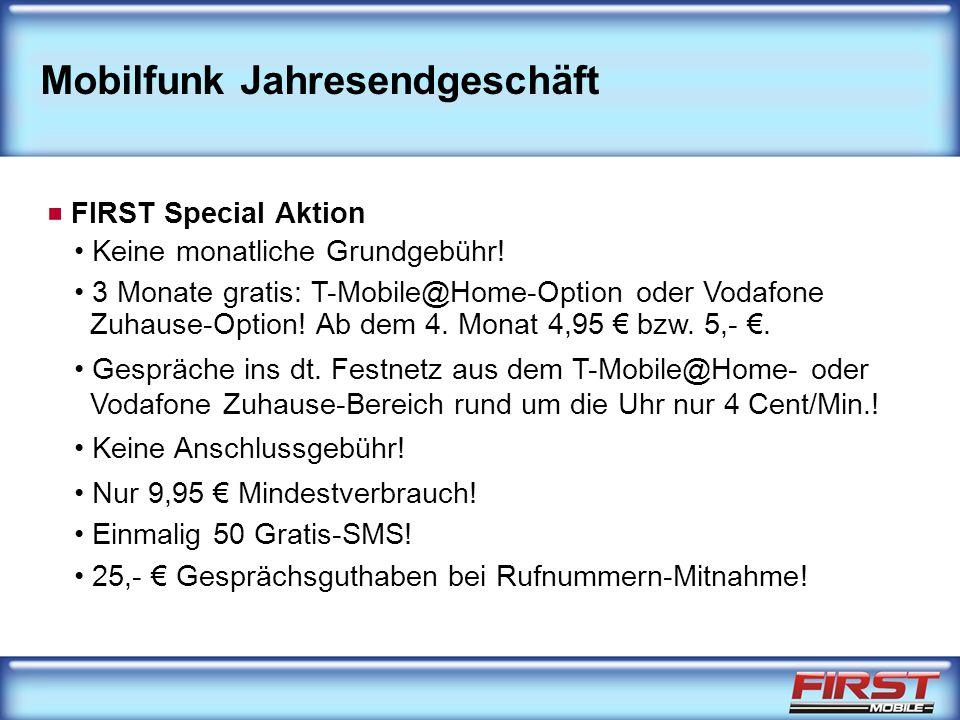 Mobilfunk Jahresendgeschäft FIRST Special Aktion Keine monatliche Grundgebühr.