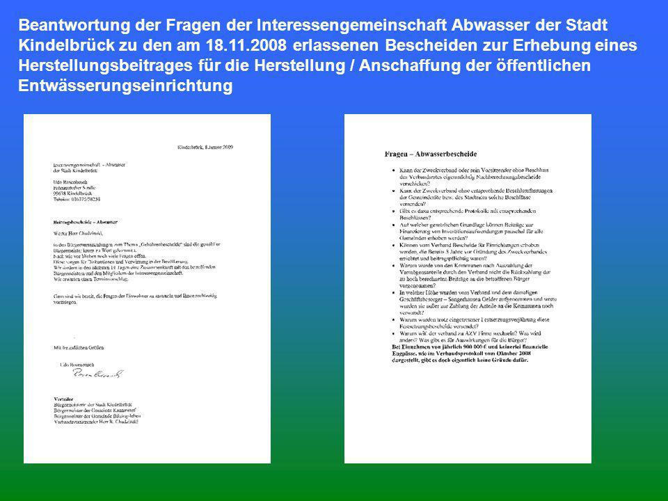 Beantwortung der Fragen der Interessengemeinschaft Abwasser der Stadt Kindelbrück zu den am 18.11.2008 erlassenen Bescheiden zur Erhebung eines Herstellungsbeitrages für die Herstellung / Anschaffung der öffentlichen Entwässerungseinrichtung