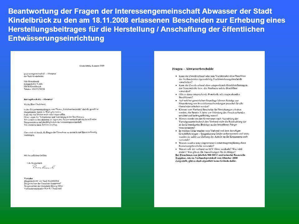 Beantwortung der Fragen der Interessengemeinschaft Abwasser der Stadt Kindelbrück zu den am 18.11.2008 erlassenen Bescheiden zur Erhebung eines Herste