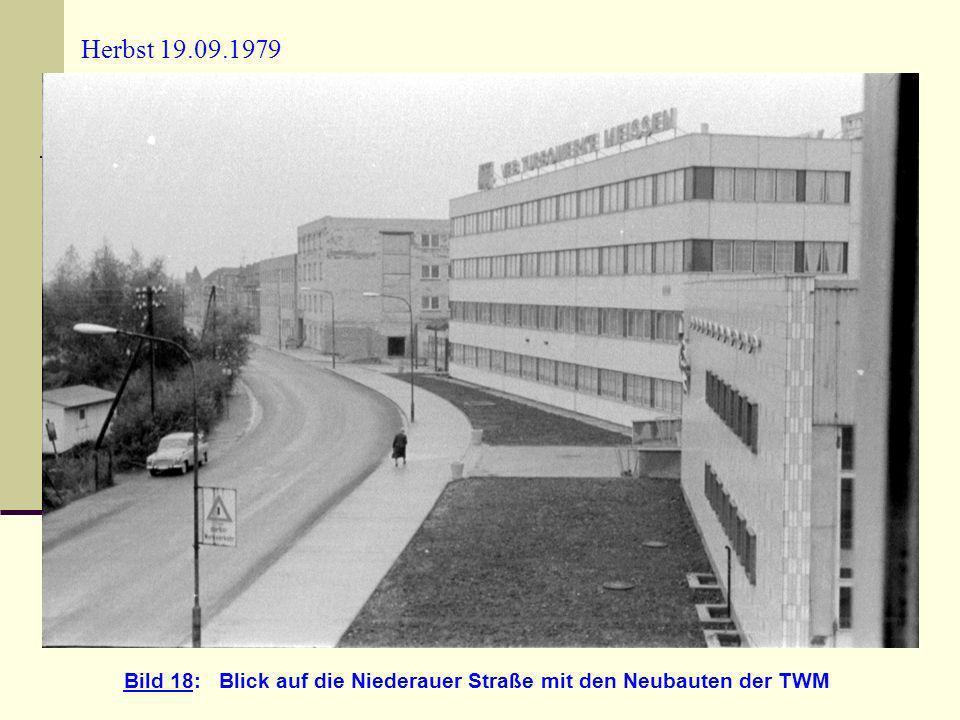 Herbst 19.09.1979 Bild 18: Blick auf die Niederauer Straße mit den Neubauten der TWM