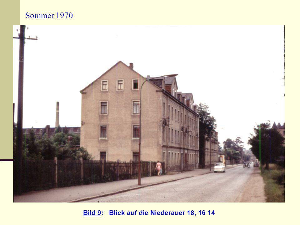 Sommer 1970 Bild 9: Blick auf die Niederauer 18, 16 14