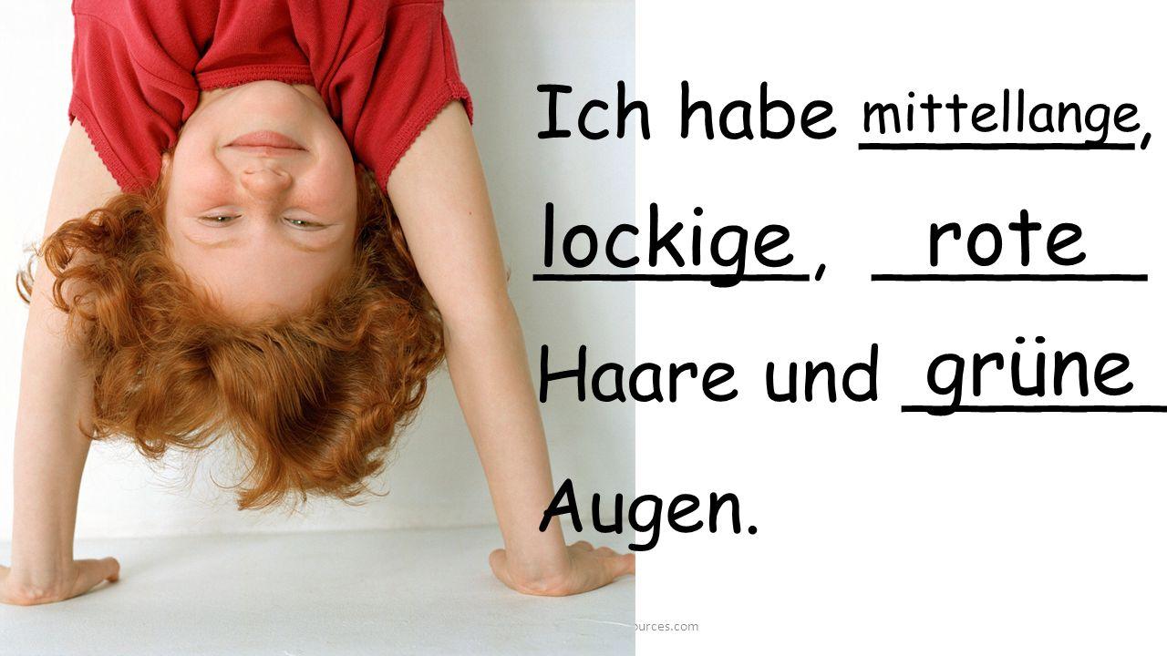 grüne ©2014 GermanTeacherResources.com lockige Ich habe ______, ______, ______ Haare und ______ Augen.