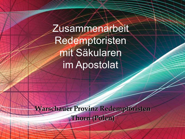 Free Powerpoint Templates Zusammenarbeit Redemptoristen mit Säkularen im Apostolat Warschauer Provinz Redemptoristen Thorn (Polen)