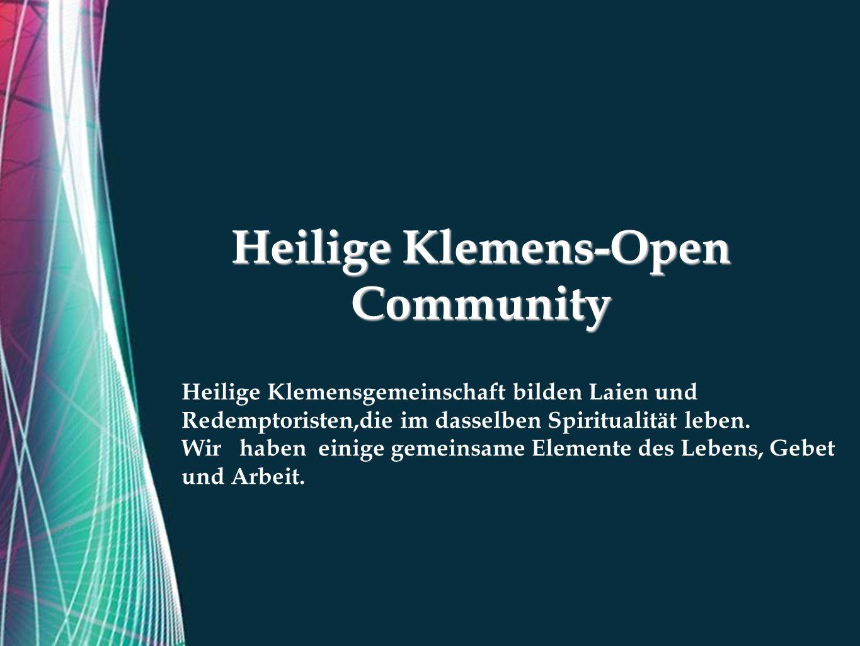 Free Powerpoint Templates Heilige Klemens-Open Community Heilige Klemensgemeinschaft bilden Laien und Redemptoristen,die im dasselben Spiritualität leben.