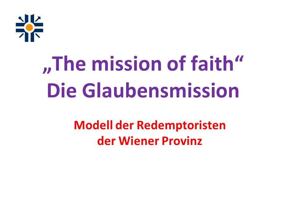 The mission of faith Die Glaubensmission Modell der Redemptoristen der Wiener Provinz
