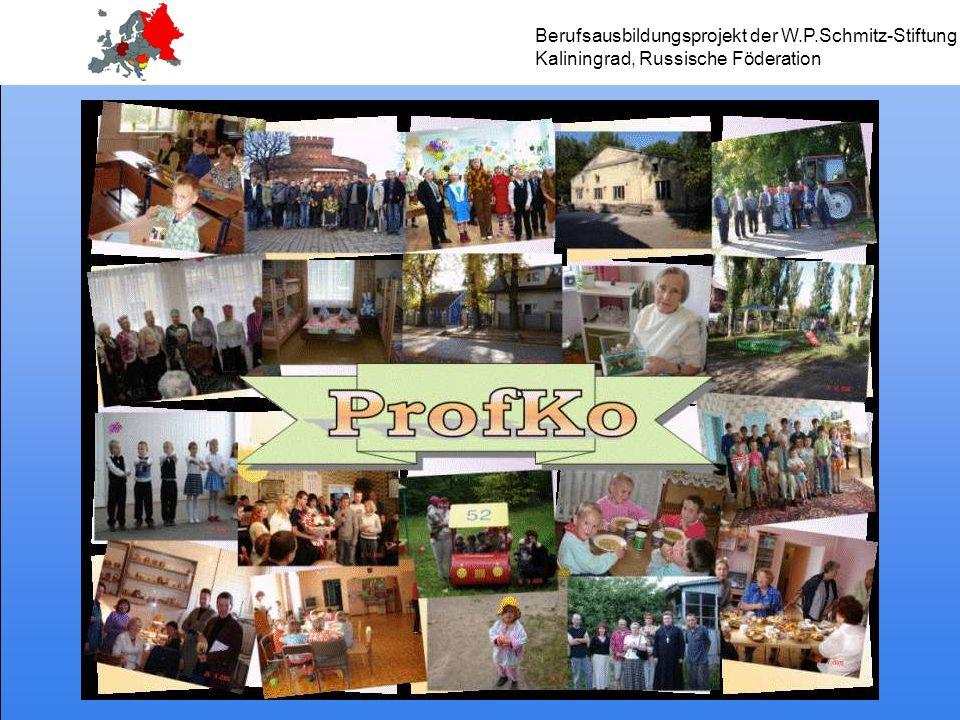 Berufsausbildungsprojekt der W.P.Schmitz-Stiftung Kaliningrad, Russische Föderation
