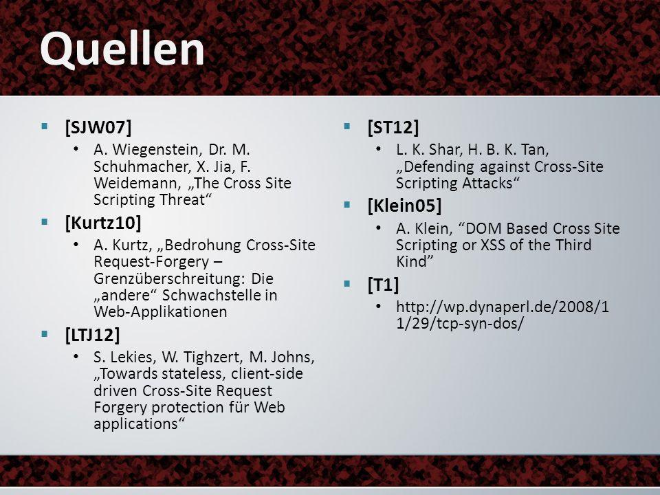 [SJW07] A. Wiegenstein, Dr. M. Schuhmacher, X. Jia, F. Weidemann, The Cross Site Scripting Threat [Kurtz10] A. Kurtz, Bedrohung Cross-Site Request-For