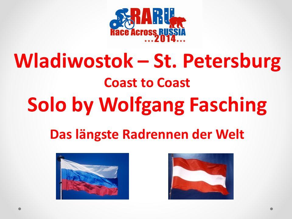 Wladiwostok – St. Petersburg Coast to Coast Solo by Wolfgang Fasching Das längste Radrennen der Welt