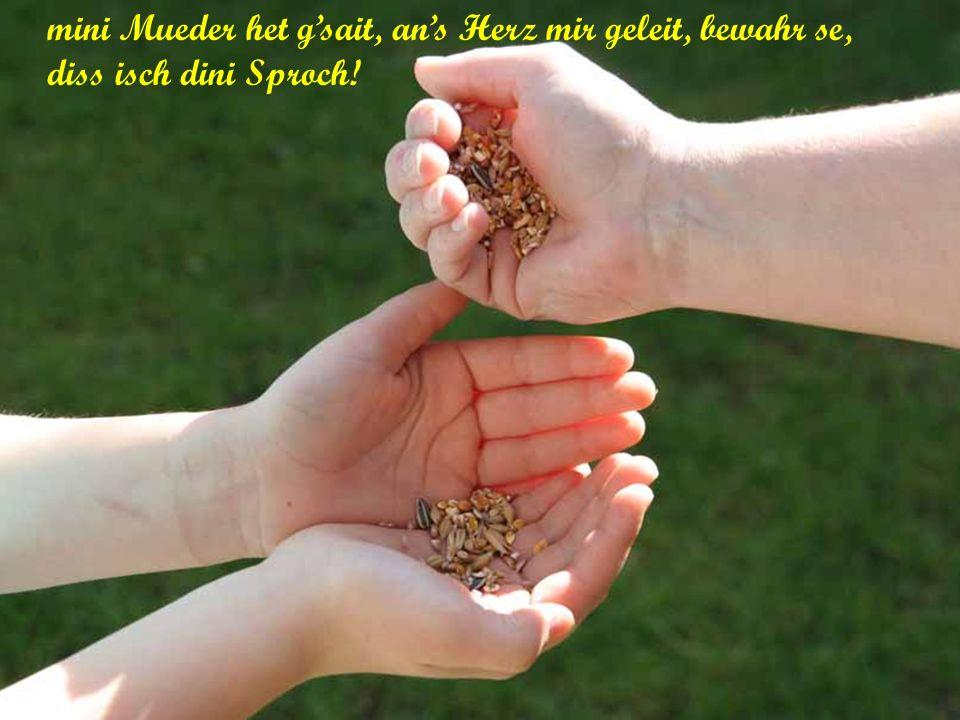 un s Meisele singt uns sin Lied: lach un sej froh denn dZit isch jetz do, dZit, fer unseri Sproch!